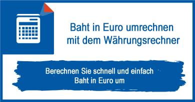 Baht in Euro umrechnen mit dem Währungsrechner