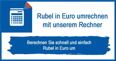 Rubel in Euro umrechnen mit unserem Rechner