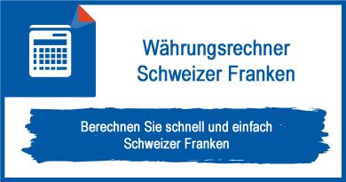 Währungsrechner Schweizer Franken