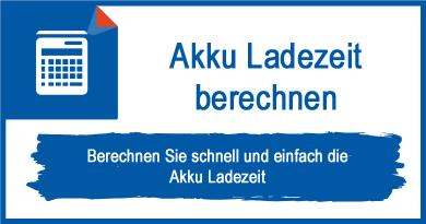 Akku-Ladezeit berechnen