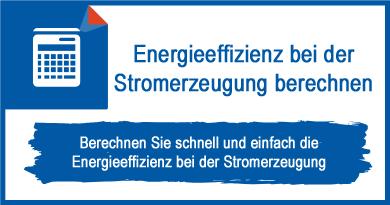 Energieeffizienz bei der Stromerzeugung berechnen