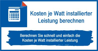 Kosten je Watt installierter Leistung berechnen