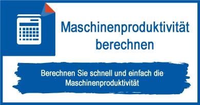 Maschinenproduktivität berechnen