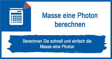 Masse eine Photon berechnen