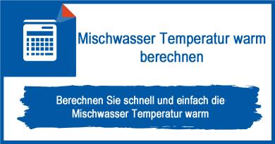 Mischwasser Temperatur warm berechnen