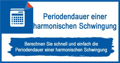 Periodendauer einer harmonischen Schwingung