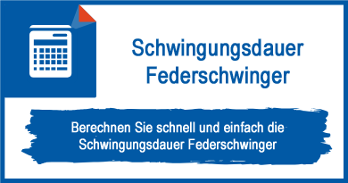 Schwingungsdauer Federschwinger