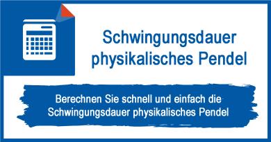 Schwingungsdauer physikalisches Pendel