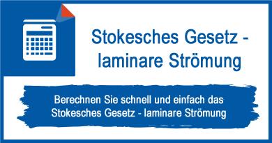 Stokesches Gesetz - laminare Strömung