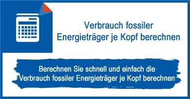 Verbrauch fossiler Energieträger je Kopf berechnen