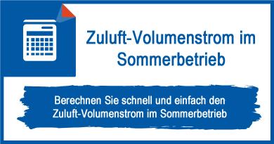 Zuluft-Volumenstrom im Sommerbetrieb