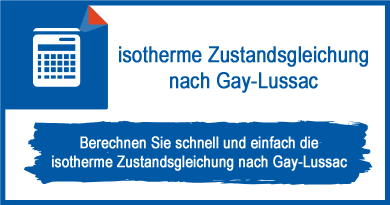 isotherme Zustandsgleichung nach Gay-Lussac